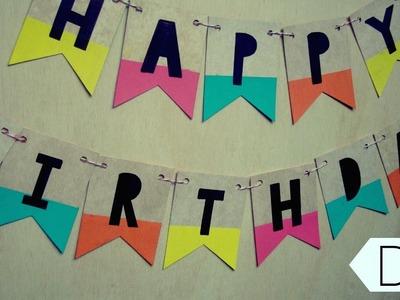 DIY- Guirnalda de cumpleaños. Birthday banner