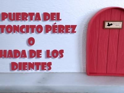 DIY Puerta Ratoncito Pérez o Hada de los dientes