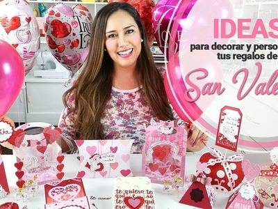 Ideas para Decorar los Regalos de San Valentin - Claudia Rafaella
