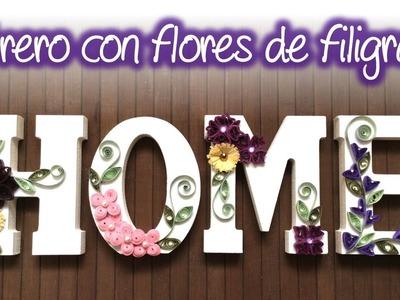 Letrero con flores de filigrana, Letters with quilling flowers