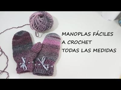 MANOPLAS FÁCILES A GANCHILLO- TODAS LAS MEDIDAS