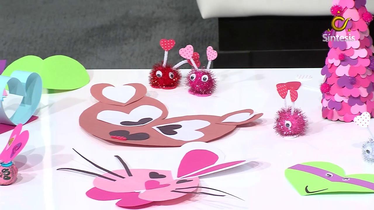 Manualidades para Día de San Valentín.