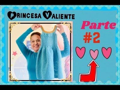 Princesa Valiente Vestido a Crochet - (#2) Tejiendo Con Erica.!!