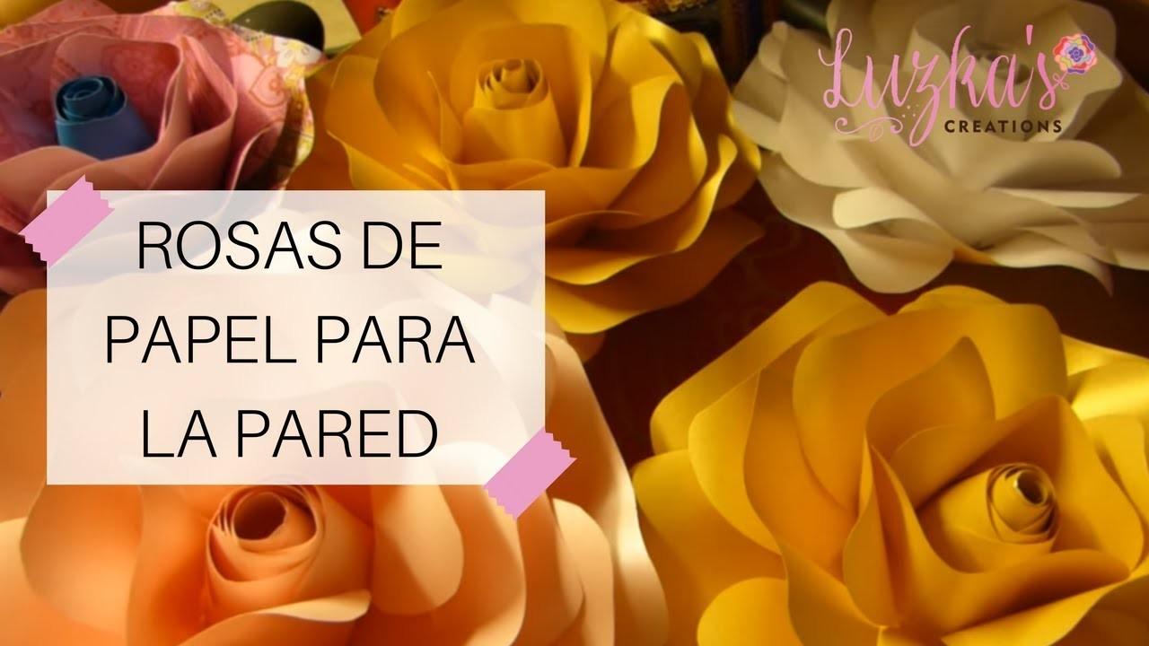 Rosas de Papel para la Pared  | Luzka's Creations ✿