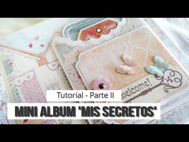 ÁLBUM INFANTIL 'MIS SECRETOS' 2 (COLABORACIÓN CON CUQUICOSAS) - TUTORIAL | LLUNA NOVA SCRAP