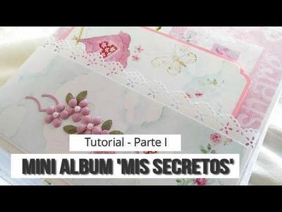 ÁLBUM INFANTIL 'MIS SECRETOS' 1 (COLABORACIÓN CON CUQUICOSAS) - TUTORIAL | LLUNA NOVA SCRAP