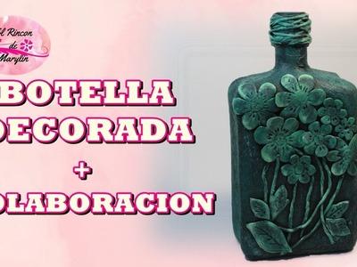 BOTELLA DECORADA CON FLORES DE GOMA EVA + COLABORACION