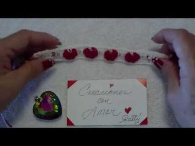 Como hacer una Pulsera de Corazones. Do it to yourself a bracelet of hearts