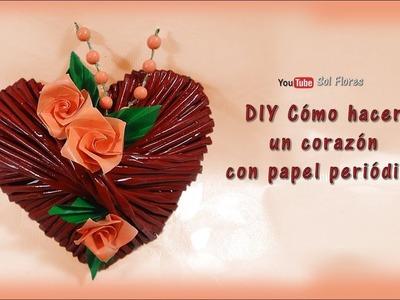 DIY Cómo hacer un corazón con papel periódico