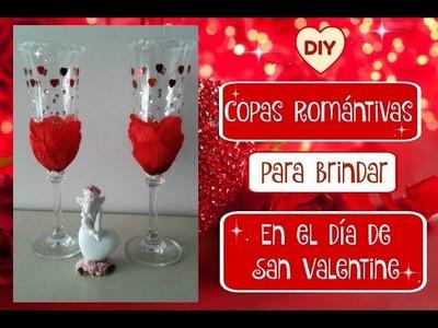 DIY ???? Copas Románticas para brindar en día de San Valentine ????