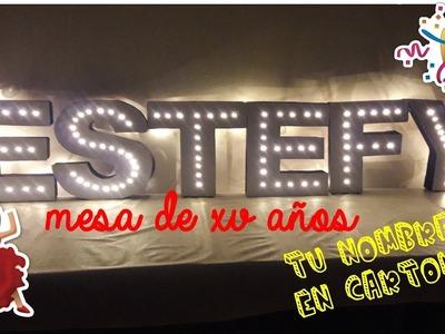 DIY Letras para XV años!!! ♥ De cartón ♥