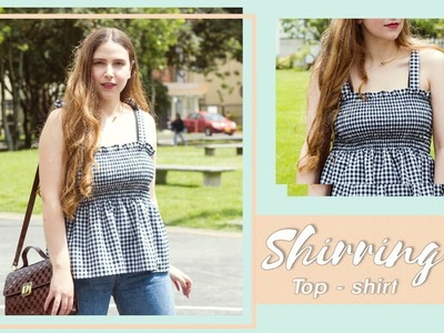 DIY Shirred Top - Blusa con Fruncido #tutorial | Carolina Llano