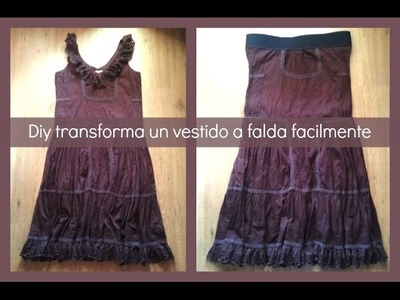 Diy transforma un vestido a falda fácilmente