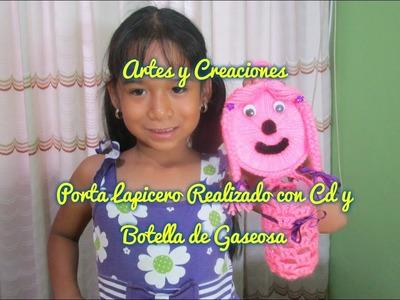 PORTA LAPICERO CON CD Y BOTELLA RECICLADA TEJIDA A CROCHET