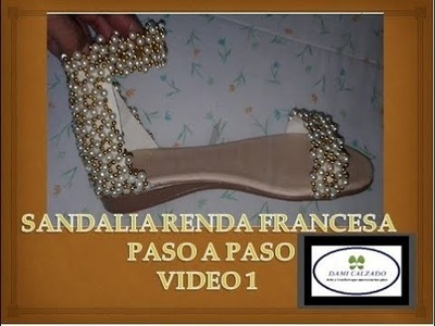 RENDA FRANCESA EN SANDALIA  CON PERLAS PASO A PASO
