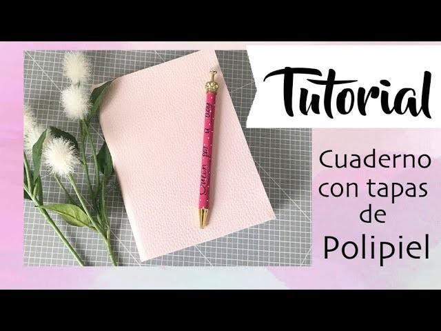 Tutorial: cuaderno con tapas de polipiel