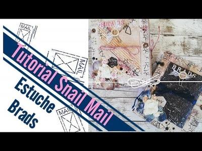 Tutorial Snail Mail - Estuche para Brads Caja Viajera