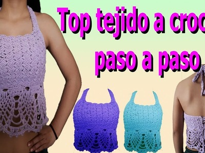 Como hacer Top a crochet o ganchillo paso a paso parte #1. how to make crochet top crop