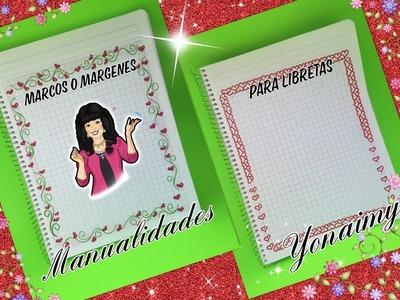 MARGENES O MARCOS PARA DECORAR LIBRETAS DE CORAZONES   (1 ) .