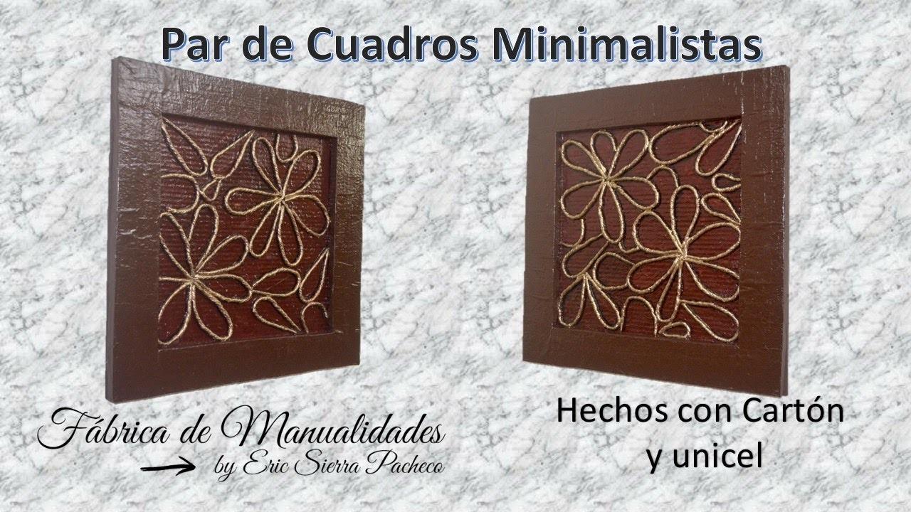 Par de cuadros Minimalistas, hechos con cartón y unicel.
