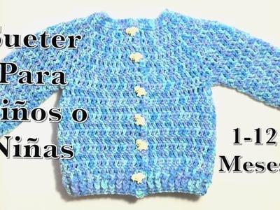 Como tejer un suéter. chaquetita. chambrita con botones  en gancho para bebe. niño. niña  #120