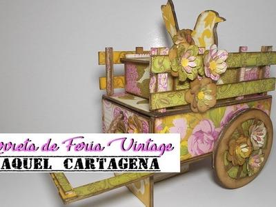 DIY TUTORIAL joyero carreta de feria vintage cartonaje scrapbooking