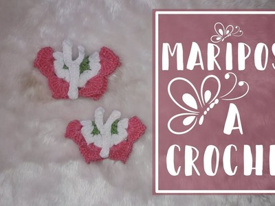 Mariposa A Crochet | Crochet Anaid