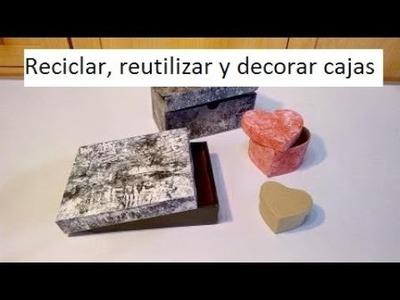 Reciclar, reutilizar y decorar cajas