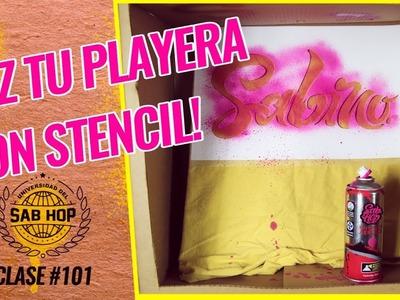 """Universidad del Sab Hop - Clase #101: Playera con """"Stencil"""" Tutorial (DIY)"""