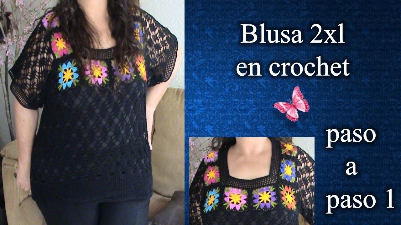 BLUSA 2XL en crochet PASO A PASO 1de 3