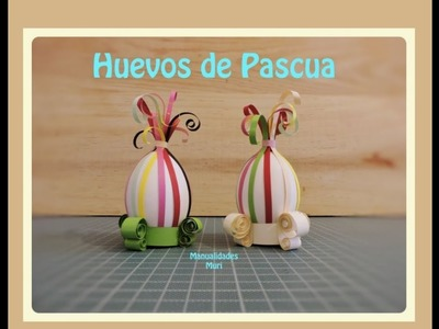 Decora tus Huevos de Pascua con Tiras de Papel - DIY muy Bonito