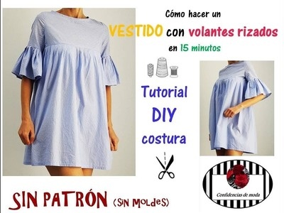 DIY costura. Cómo hacer un vestido con volantes rizados en 15 minutos. How to make a dress in 15 min