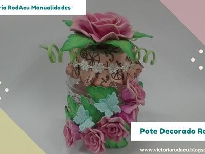 DIY Pote Decorado con Rosas en Foamy Victoria RodAcu