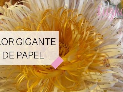 Flor Gigante de Papel | Luzka's Creations ✿