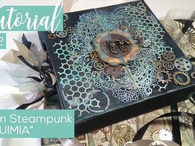 "Mini-álbum steampunk ""Alchemy"" - Tutorial 1 de 2"
