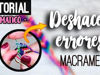 Tip de macrame » ???? deshacer errores correctamente | diy ● Basic