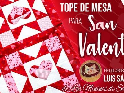 TOPE de Mesa en PATCHWORK para SAN VALENTIN | Colaboración con Luis Sánchez | Tutorial Paso a Paso