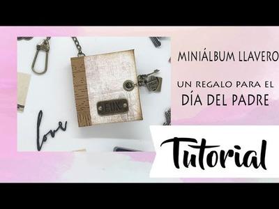 Tutorial: miniálbum llavero, idea para el día del padre