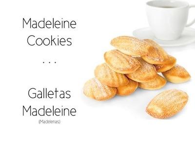Cómo hacer Madalenas. Madeleine Cookies