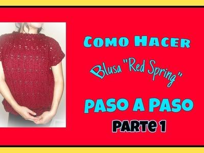 Como Hacer una Blusa de Primavera Crochet Paso a Paso Muy Facil (Partre 1)