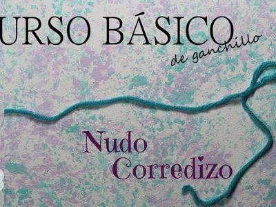 Curso básico de ganchillo * Clase 1: Nudo Corredizo. Slip Knot * Saekita Ganchillo