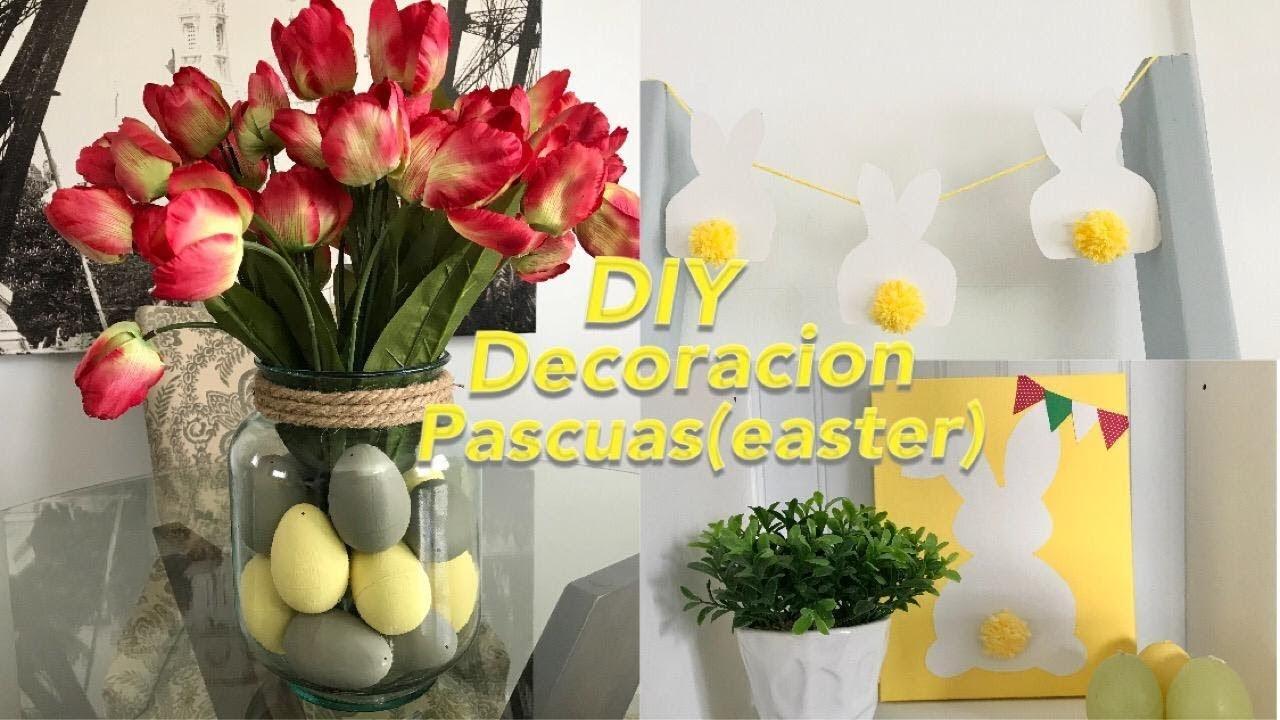 DIY: Decoracion de pascuas (Easter)
