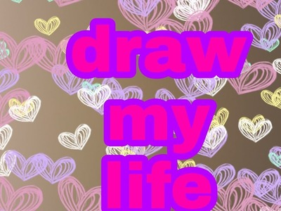Draw my Life de Ana monsebit