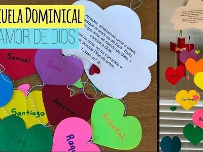 Manualidades para la Escuela Dominical.El amor de Dios y al prójimo