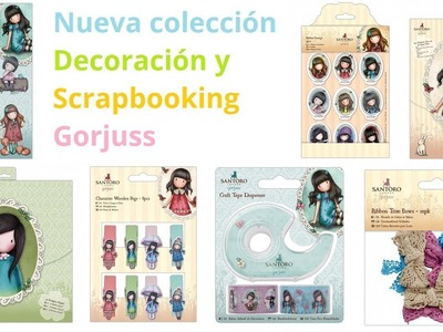 Nueva colección Scrapbook Gorjuss