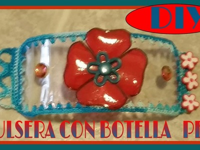 PULSERA CON BOTELLA PET