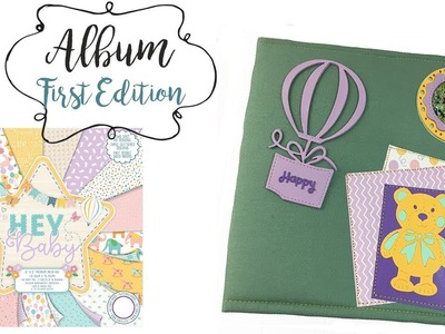 ALBUM SCRAPBOOKING FIRST EDITION HEY BABY- VIDEO INSPIRACION
