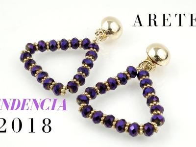 ARETES TENDENCIA 2018!!! Con Cecy Love Bisuteria