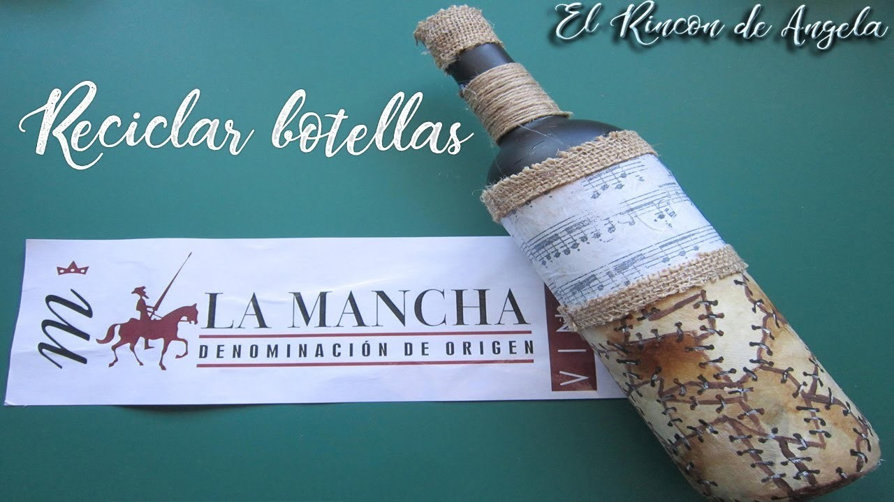 Botella decorada con material reciclado y decoupage-Diy manualidades-D O La mancha