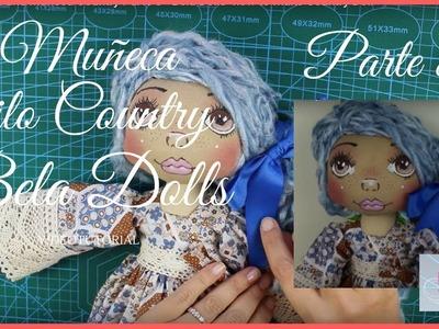 Como hacer una Muñeca Country Parte 8 - Bela Dolls -how to make Country Doll
